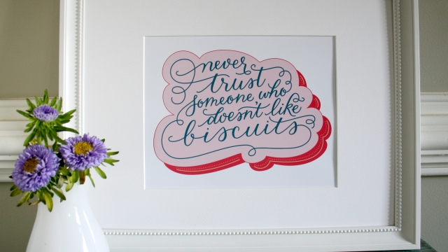Never Trust Someone Who Doesn't Like Biscuits Art Print