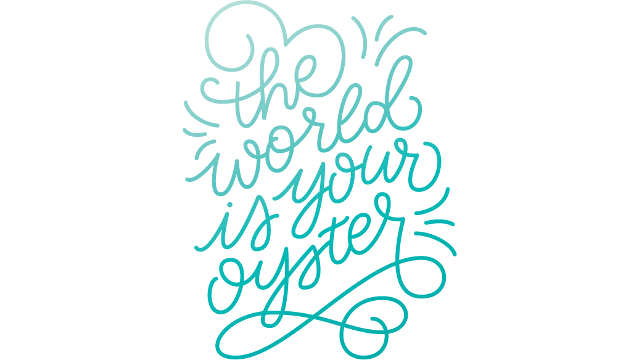 The World is Your Oyster Custom Hand Lettering